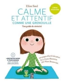 Couverture du livre Calme et attentif comme une grenouille