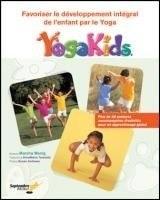 Couverture du livre Favoriser le développement intégral de l'enfant par le yoga