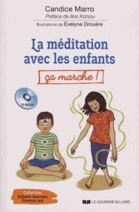 Couverture du livre La méditation avec les enfants ça marche !