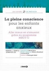 Couverture du livre La pleine conscience pour les enfants anxieux