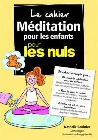 Couverture du livre Méditation pour les enfants pour les nuls